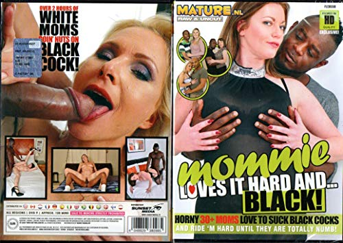 MOMMIE LOVES IT HARD AND... BLACK! - Milf - Interracial - Mature Nl
